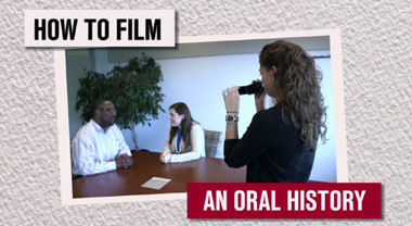 How to film an oral history