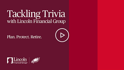 Tackling Trivia with Lincoln Financial Group. Plan. Protect. Retire. Video